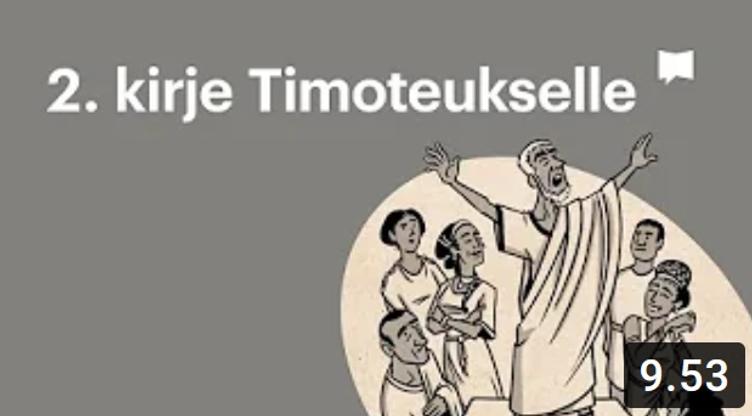 Osa 21 - 2. Kirje Timoteukselle