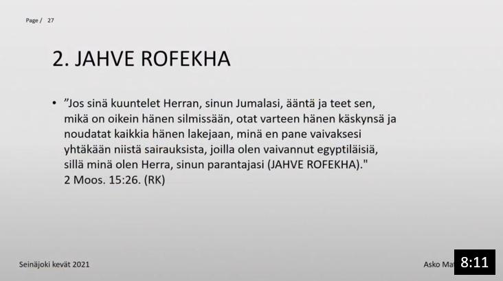Osa 5 - Jumalan nimi: JAHVE ROFEKHA